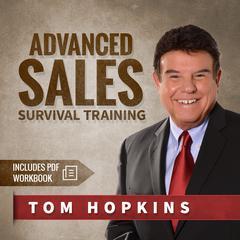 Advanced Sales Survival Training by Tom Hopkins
