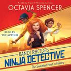 The Sweetest Heist in History by Octavia Spencer