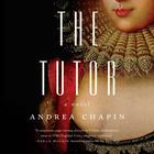 The Tutor by Andrea Chapin