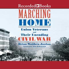Marching Home by Brian Matthew Jordan