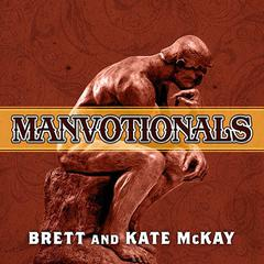 The Art of Manliness Manvotionals by Brett McKay, Kate McKay