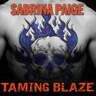 Taming Blaze by Sabrina Paige