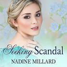 Seeking Scandal by Nadine Millard