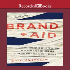 Brand Aid by Brad VanAuken