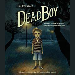 Dead Boy by Laurel Gale