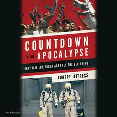 Countdown to the Apocalypse by Robert Jeffress