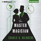 The Master Magician by Charlie N. Holmberg