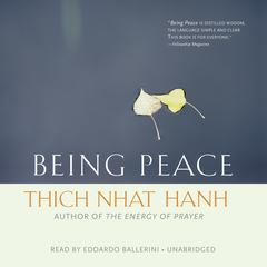 Being Peace by Thich Nhat Hanh