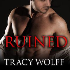 Ruined by Tracy Wolff, Amy Tintera