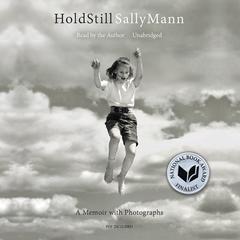 Hold Still by Sally Mann