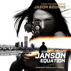 Robert Ludlum's The Janson Equation by Douglas Corleone