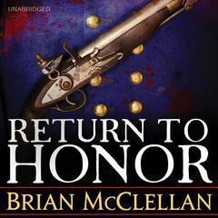 Return to Honor by Brian McClellan