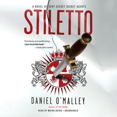 Stiletto by Daniel O'Malley, Daniel O'Malley