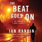 The Beat Goes On by Ian Rankin