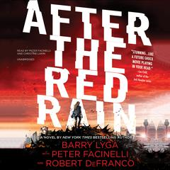 After the Red Rain by Barry Lyga, Peter Facinelli, Robert DeFranco