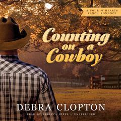 Counting on a Cowboy by Debra Clopton