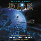 Deep Time by Ian Douglas, William H. Keith