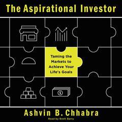 The Aspirational Investor by Ashvin B. Chhabra