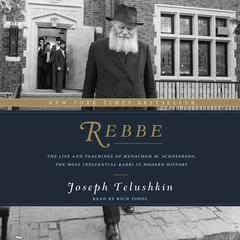 Rebbe by Joseph Telushkin
