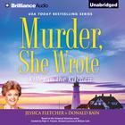 Murder, She Wrote: Killer in the Kitchen by Jessica Fletcher, Donald Bain