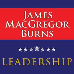 Leadership by James MacGregor Burns