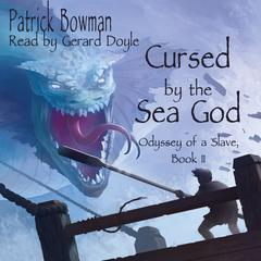 Cursed by the Sea God by Patrick Bowman