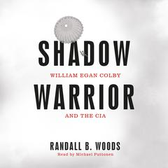 Shadow Warrior by Randall B. Woods