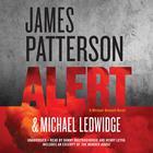 Alert by James Patterson, Michael Ledwidge