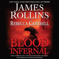Blood Infernal by James Rollins