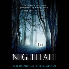 Nightfall by Jake Halpern, Peter Kujawinski