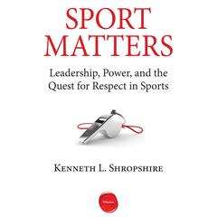 Sport Matters by Kenneth L. Shropshire