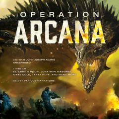 Operation Arcana by John Joseph Adams