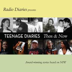 Teenage Diaries by Radio Diaries