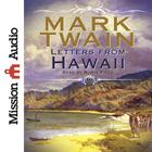 Letters from Hawaii by Mark Twain