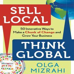 Sell Local, Think Global by Olga Mizrahi