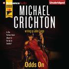 Odds On by John Lange, Michael Crichton