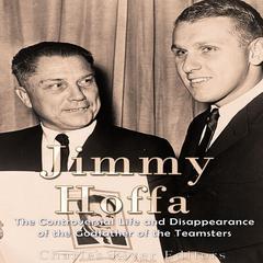 Jimmy Hoffa by Charles River Editors