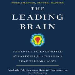 The Leading Brain by Hans W. Hagemann, Friederike Fabritius