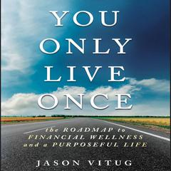 You Only Live Once by Jason Vitug