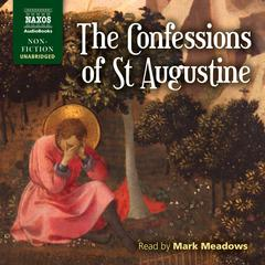 The Confessions of St. Augustine by Saint Aurelius Augustinus
