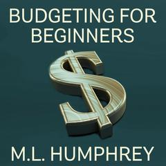 The Juggling Your Finances Starter Kit by M.L. Humphrey