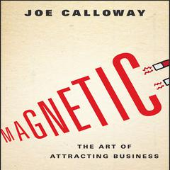 Magnetic by Joe Calloway