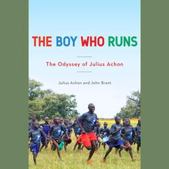 The Boy Who Runs by John Brant
