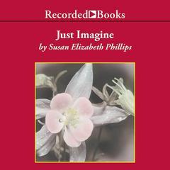 Just Imagine by Susan Elizabeth Phillips