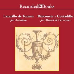 El Lazarillo de Tormes/ Rinconete y Cortadillo by Anonymous, Miguel de Cervantes