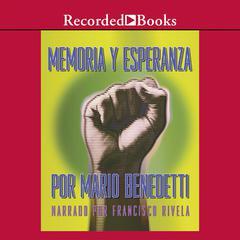 Memoria y Esperanza by Mario Benedetti