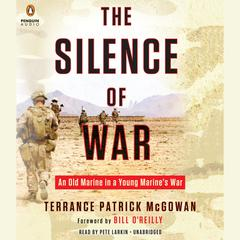The Silence of War by Terrance Patrick McGowan