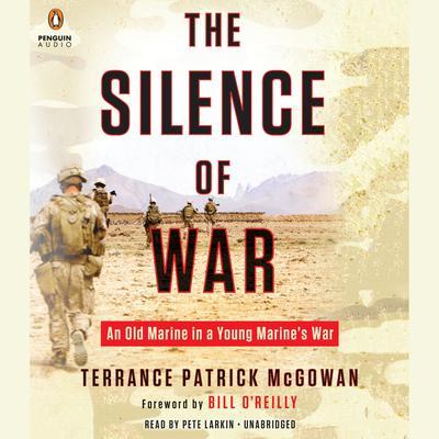 The Silence of War by Terry McGowan, Terrance Patrick McGowan