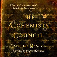 Alchemists' Council by Cynthea Masson