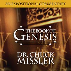 The Book of Genesis: Volume 1 by Chuck Missler